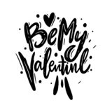 Be My Valentine Phrase Handwritten Vector Lettering. Vector Illustration Of Valentine Greeting Card With Heart Stock Photos