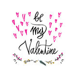 Be my Valentine text. Happy Valentines Day typography poster with handwritten calligraphy text branch of flowers, isolated on whit Stock Images