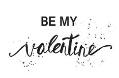 Be My Valentine. Valentine Day and Love lettering  illustration Royalty Free Stock Images