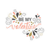 Be My Valentine. Valentine Day and Love lettering  illustration EPS10 Stock Photo