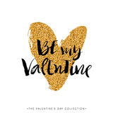Be my Valentine. Valentines day calligraphy glitter card. Royalty Free Stock Photo