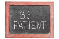 Be patient Royalty Free Stock Photo
