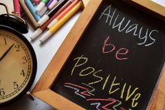 Always be positive royalty free stock images
