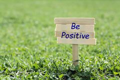 Be positive sign stock images