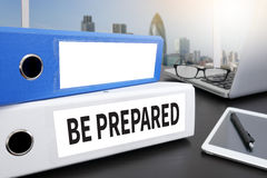 BE PREPARED concept Stock Images