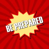 Be Prepared sign. Red background stock illustration