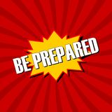 Be Prepared sign. Red background vector illustration