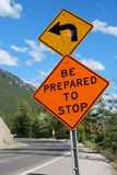Be prepared to stop road sign. On mountain bend Stock Image