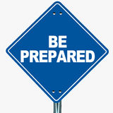 Be prepared. Words on a blue road-sign, concept of readiness and preparation Stock Images
