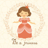Be a princess card Royalty Free Stock Images