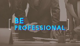 Be Professional Business People Graphic Concept.  Stock Images