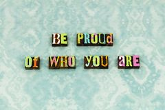 Be proud best good job typography. Be proud best good job letterpress typography pride character honesty trust truth accomplishment positive attitude education royalty free stock photos