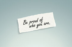 Be proud of who you are Royalty Free Stock Image