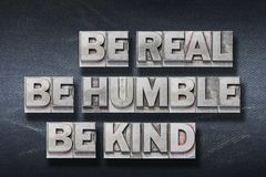 Free Be Real, Humble, Kind Den Royalty Free Stock Photography - 139601957