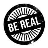 Be real stamp Royalty Free Stock Image