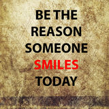 Be the reason someone smiles today Stock Photos