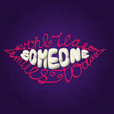 Be The Reason Someone Smiles Today. Lettering Royalty Free Stock Images