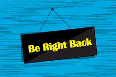 Be right back message Stock Image