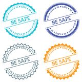 Be safe badge isolated on white background. Flat style round label with text. Circular emblem vector illustration Royalty Free Stock Photography