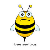 Be serious. Bee serious, funny drawing on white Royalty Free Stock Photography