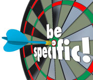Be Specific Words Dart Board Targeting Details Explicit Directio. Be Specific 3d words on a dart board to target precise directions and defined goals or Royalty Free Stock Photography