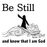 Be still and know that I am God in Christianity Bible verse Psalm 46 Royalty Free Stock Photo