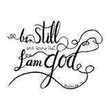 Be still and know that I am God Christianity verse positive inspiration quote from bible. Stock Images
