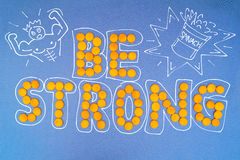 Be strong Royalty Free Stock Photos