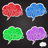 Be strong motivational comics bubble stamps on dark background Royalty Free Stock Photography