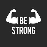 Be strong, muscular arms. Be strong, inspirational quote and muscular arms. Biceps muscle sign. Vector illustration for web design banner or print poster Royalty Free Stock Images
