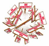 Be Strong Signs Powerful Strength Encouragement Stock Photos
