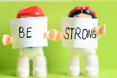 Be strong. Simple words to express important feelings Royalty Free Stock Photo
