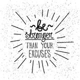 Be stronger than you excuses. Simple poster Royalty Free Stock Images