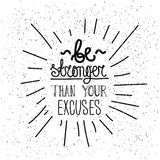 Be stronger than you excuses. Simple poster Royalty Free Stock Photos