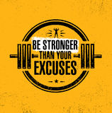 Be Stronger Than Your Excuses. Gym Workout Motivation Quote Stamp Vector Design Element. Be Stronger Than Your Excuses. Gym Workout Motivation Quote Stamp Royalty Free Stock Photography