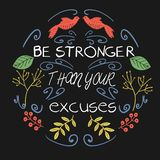 Be Stronger Than your Excuses poster stock illustration
