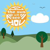 Be the sun and all will see you. Lettering. Lettering Be the sun and all will see you. Landscape with sun, trees and clouds Stock Photos