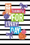 Be thankful for every day.Vector illustration for apparel Stock Photography