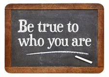 Be true to who you are Royalty Free Stock Photo