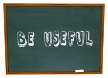 Be Useful Chalkboard Words Solve Problem Meet Need Demand Helpfu Stock Images