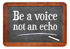 Be a voice, not an echo advice Stock Photo