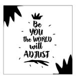 Be You the world will adjust Stock Image