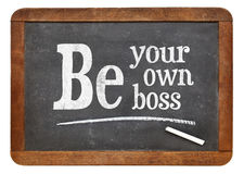 Be your own boss blackboard sign Stock Images