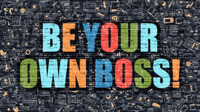 Be Your Own Boss Concept with Doodle Design Icons. Stock Image