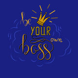 Be your own boss Stock Photo