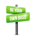 Be your own boss road sign illustration design. Over a white background royalty free illustration