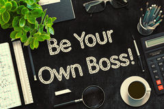 Be Your Own Boss - Text on Black Chalkboard. 3D Rendering. royalty free stock photo