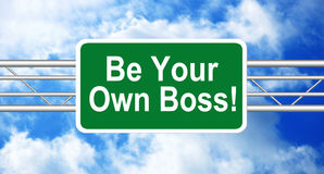 highway-sign-be-your=own=boss-kketech.online