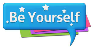 Be Yourself Colorful Comment Symbol Stock Image