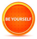 Be Yourself Natural Orange Round Button vector illustration